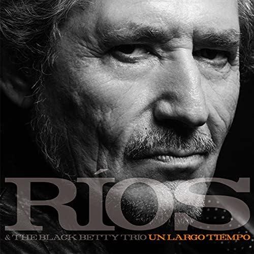 Miguel Ríos & The Black Betty Trio