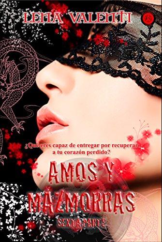 Amos y Mazmorras VI: Sexta Parte (Spanish Edition)