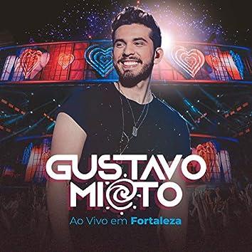 Gustavo Mioto Ao Vivo Em Fortaleza (Ao Vivo)