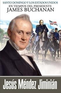 Santo Domingo y los Estados Unidos en tiempos del presidente James Buchanan