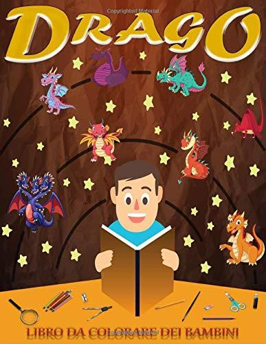 DRAGO LIBRO DA COLORARA DEI BAMBINI: il drago è un regalo fantastico e divertente per i bambini