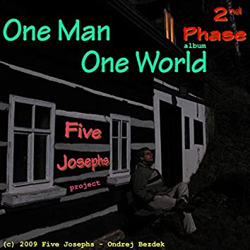 One Man One World: The 2nd Phase