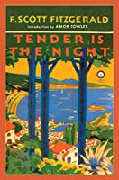 Tender Is the Night (Scribner Classics)