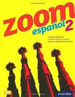 Zoom Espanol 2: Student Book2