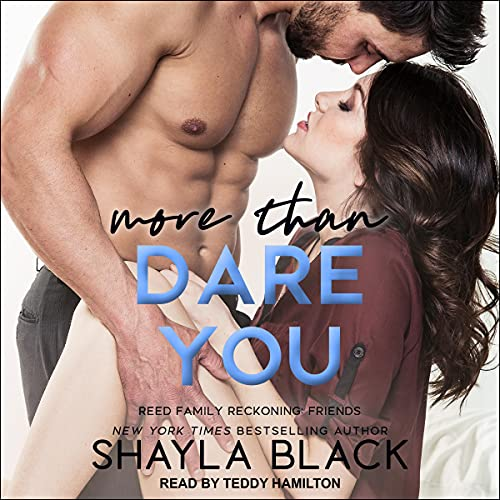 More than Dare You: Reed Family Reckoning, Book 6