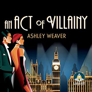 An Act of Villainy                   By:                                                                                                                                 Ashley Weaver                               Narrated by:                                                                                                                                 Karen Cass                      Length: 9 hrs and 58 mins     3 ratings     Overall 5.0