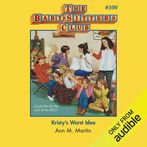 Kristy's Worst Idea cover art