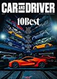 CAR AND DRIVER Magazine (January, 2021) THE 10 BEST FOR 2021