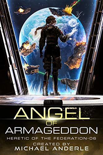 Angel of Armageddon (Heretic of the Federation Book 6) (English Edition)