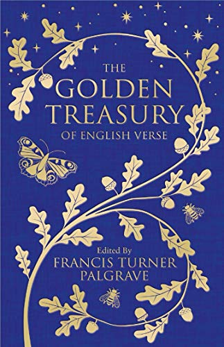 The Golden Treasury: Of English Verse (Macmillan Collector's Library)