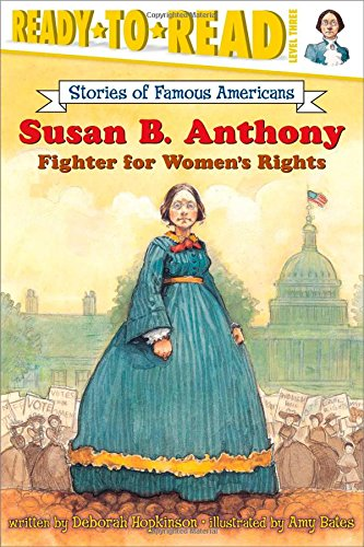 Susan B. Anthony (Ready-to-read SOFA)