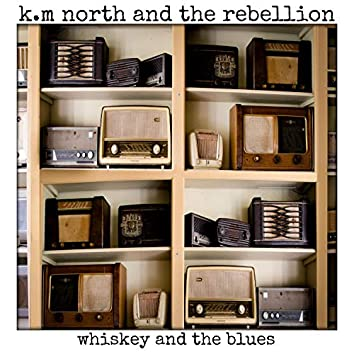 Whiskey and the Blues