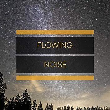 Flowing Noise, Vol. 1