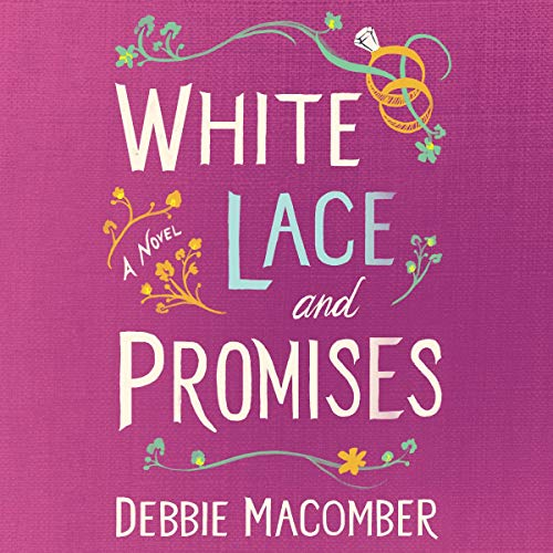 White Lace and Promises: A Novel cover art