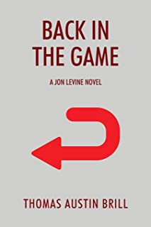 Back in the Game: A Jon Levine Novel