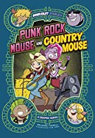 Punk Rock Mouse and Country Mouse (Far Out Fables)