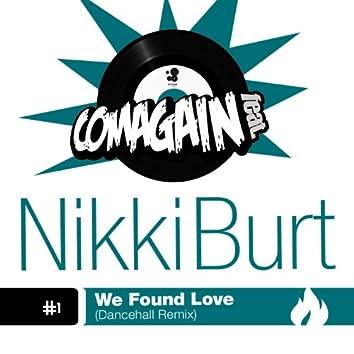 We Found Love (Dancehall Remix)