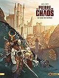 La pierre du chaos - Volume 01 - Le sang des ruines