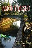 Amor Y Deseo (Spanish Edition)