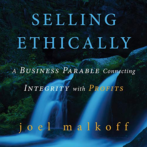 Selling Ethically Audiobook By Joel Malkoff cover art