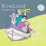 Floating Trip...