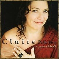 Premier Noel by Claire Pelletier (2013-05-03)