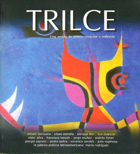 TRILCE. Una revista de poesía: Creación y Reflexión. Tercera Época. Nº 9....