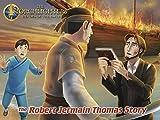Torchlighters - The Robert Jermain Thomas Story