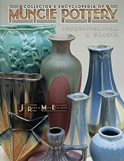 Collector's Encyclopedia of Muncie Pottery: Identification & Values