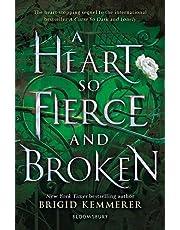 A Heart So Fierce And Broken: 2 (The Cursebreaker Series)