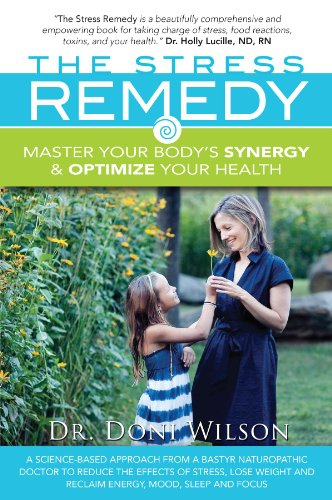The Stress Remedy: Master Your Body's Synergy and Optimize Your Health (English Edition)