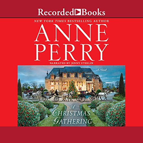 A Christmas Gathering Audiobook By Anne Perry cover art