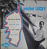 Antiguo Vinilo - Old Vinyl : MICHEL LUCKY : Mon ami de Sartene; Adieu ma Corse; Ma petite France; Focu Spentu