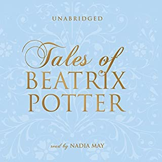 Tales of Beatrix Potter                   Written by:                                                                                                                                 Beatrix Potter                               Narrated by:                                                                                                                                 Nadia May                      Length: 3 hrs and 11 mins     Not rated yet     Overall 0.0