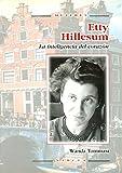 Etty Hillesum. La inteligencia del Coraz: La inteligencia del corazón: 35 (Mujeres)