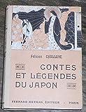 Contes et Légendes du Japon - Félicien Challaye - Joseph Kuhn Régnier - Librairie Fernand Nathan
