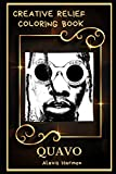 Quavo Creative Relief Coloring Book: Powerful Motivation and Success, Calm Mindset and Peace Relaxing Coloring Book for Adults: 0 (Quavo Creative Relief Coloring Books)