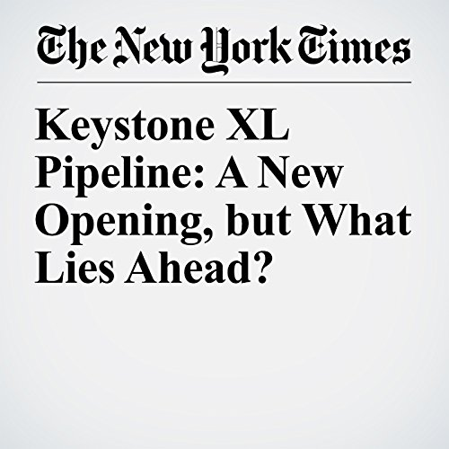 Keystone XL Pipeline: A New Opening, but What Lies Ahead? copertina