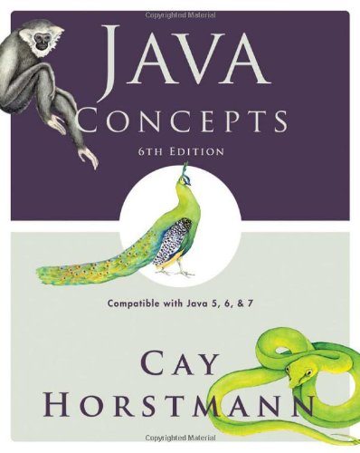 Java Concepts: Compatible with Java 5, 6 and 7