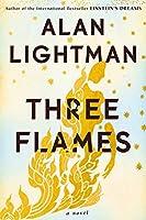 Three Flames: A Novel
