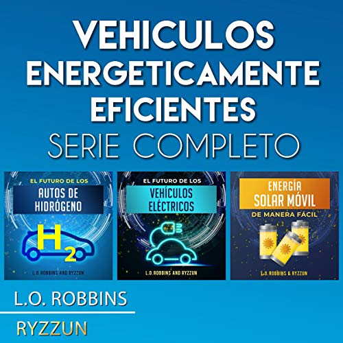 Vehículos Energeticamente Eficientes Serie Completo [Energy Efficient Vehicles, Complete Series] Titelbild
