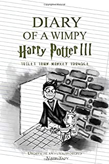 Diary of a Wimpy Harry Potter: Toilet Town Monkey Trouble: Hillarious Story Of a Wimppy Harry Potter (Perfect For Kids Ages 9-12)