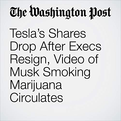 Tesla's Shares Drop After Execs Resign, Video of Musk Smoking Marijuana Circulates copertina