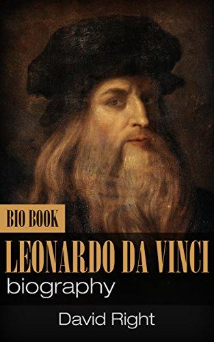 Leonardo Da Vinci biography bio book (English Edition)