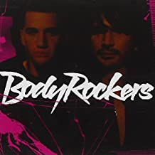 Bodyrockers by Bodyrockers (2005-05-23)