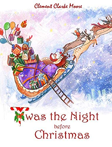 Twas the Night Before Christmas (ILLUSTRATED)