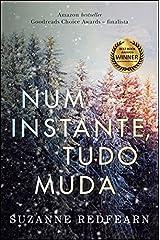 Num Instante Tudo Muda (Portuguese Edition) Paperback