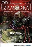 Timothy Stahl: Professor Zamorra - Folge 1008: Die Brut