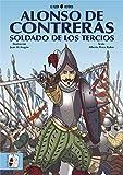 Alonso de Contreras, soldado de los Tercios (Historietas)