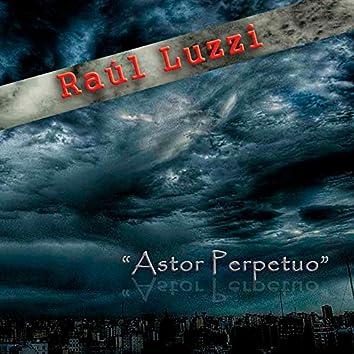 Astor Perpetuo